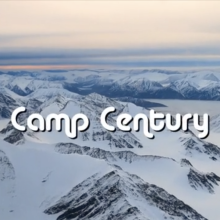 Camp Century - The City Beneath the Ice